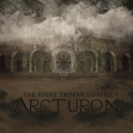 Arcturon – The Eight Thorns Conflict