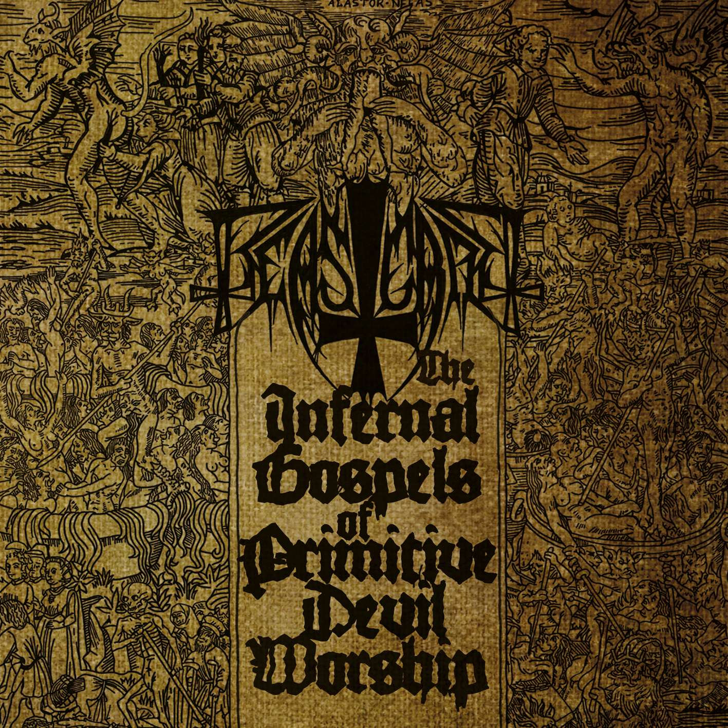 Beastcraft – The Infernal Gospels Of Primitive Devil Worship