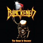 Blackened – The Sense In Violence