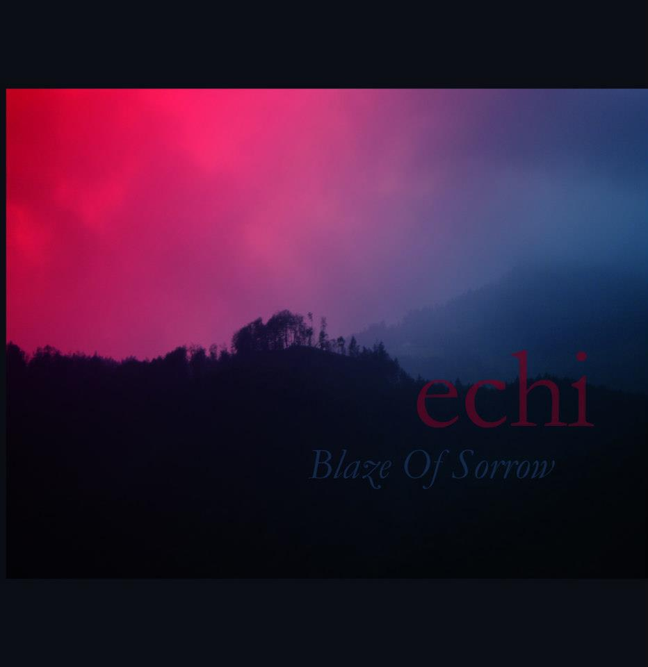 Blaze Of Sorrow – Echi