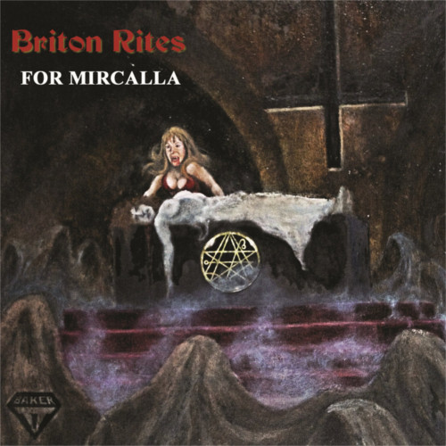 Briton Rites – For Mircalla