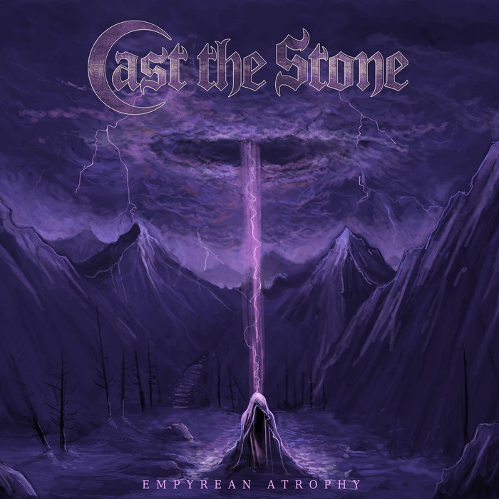 Cast The Stone – Empyrean Athropy