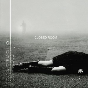 Closed Room – Closed Room
