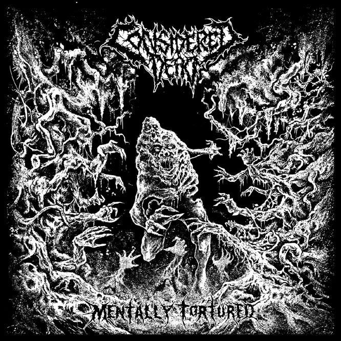 Considered Dead – Mentally Tortured