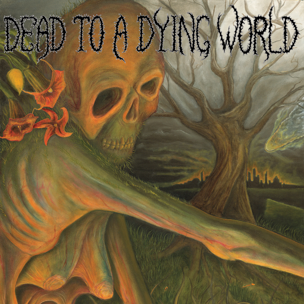 Dead To A Dying World – Dead To A Dying World