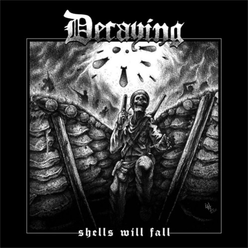 Decaying – Shells Will Fall