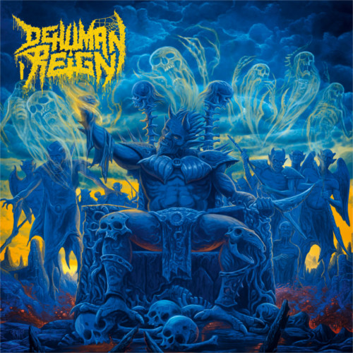 Dehuman Reign – Descending Upon The Oblivious
