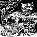 Dehuman Reign – Destructive Intent