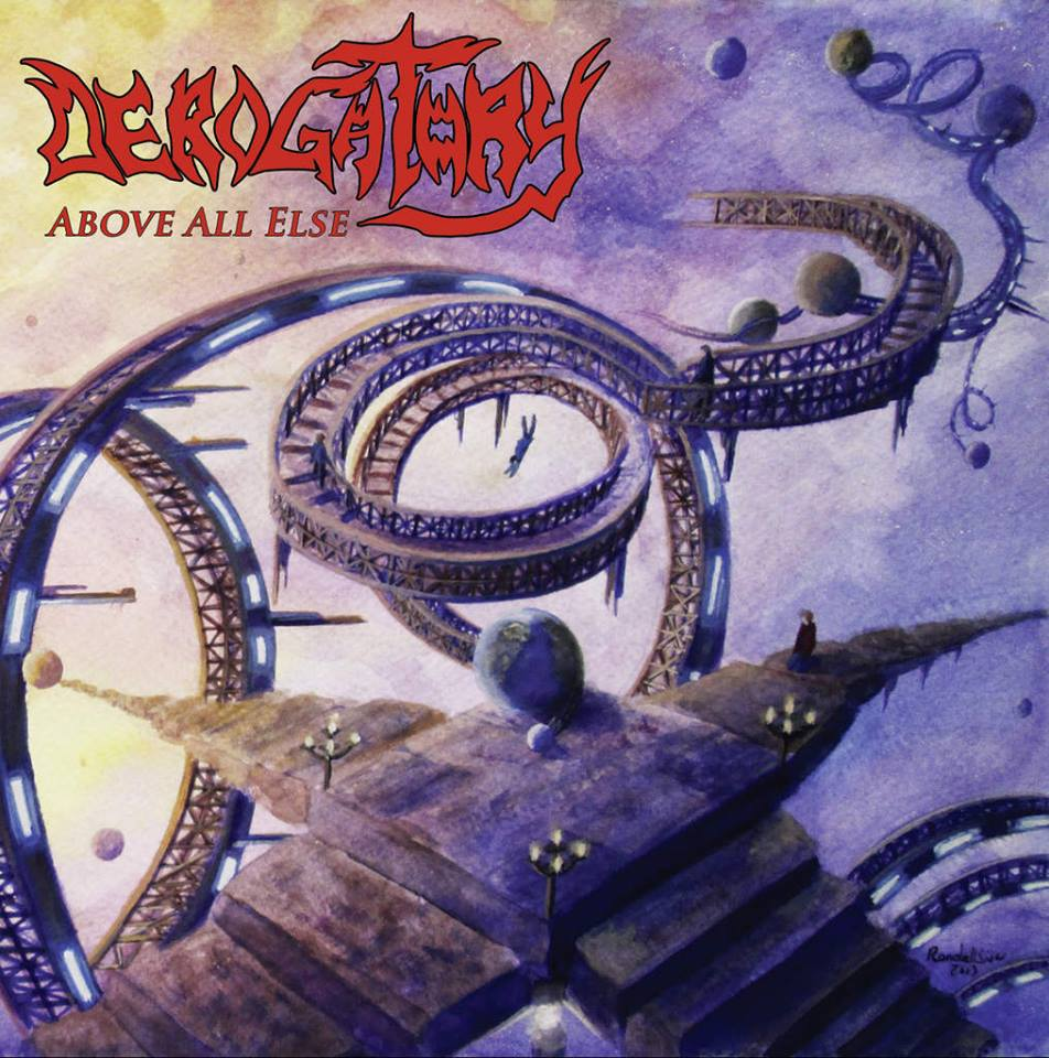 Derogatory – Above All Else