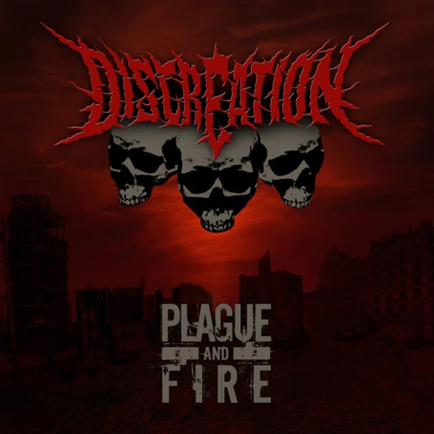 Discreation – Plague And Fire
