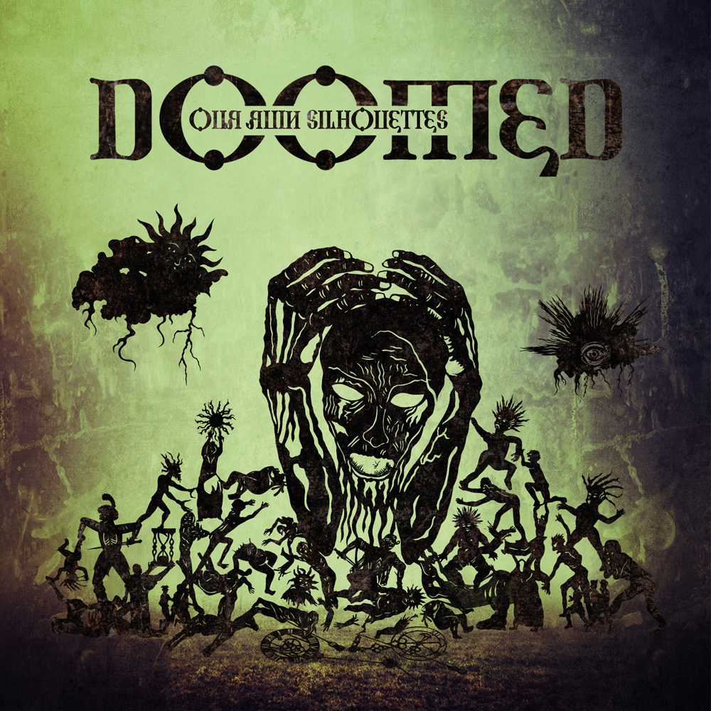 Doomed – Our Ruin Silhouettes