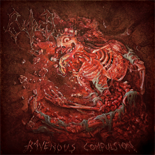 Evoked – Ravenous Compulsion