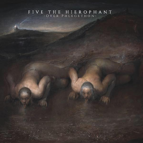 Five The Hierophant – Over Phlegeton