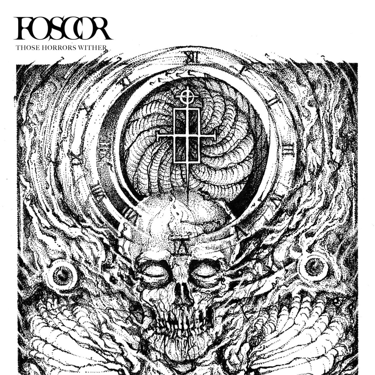 Foscor – Those Horrors Wither