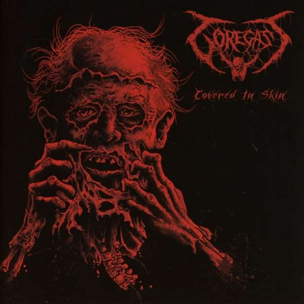 Goregast – Covered In Skin