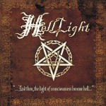 Helllight – …And The Light Of Consciousness Became Hell…