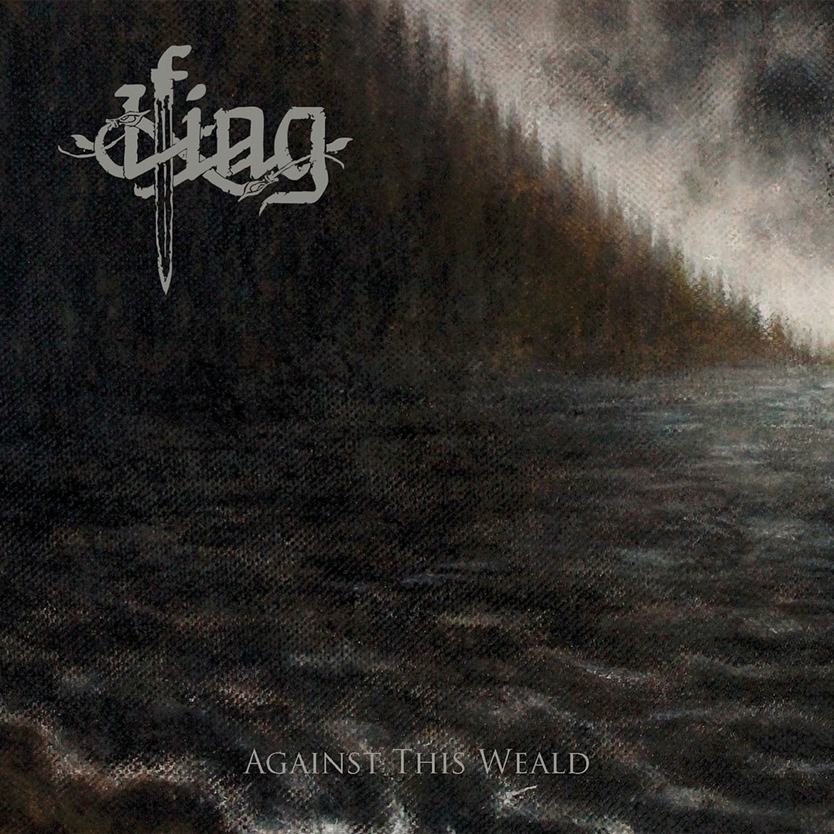 Ifing – Against This Weald