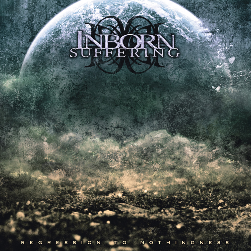 Inborn Suffering – Regress To Nothingness