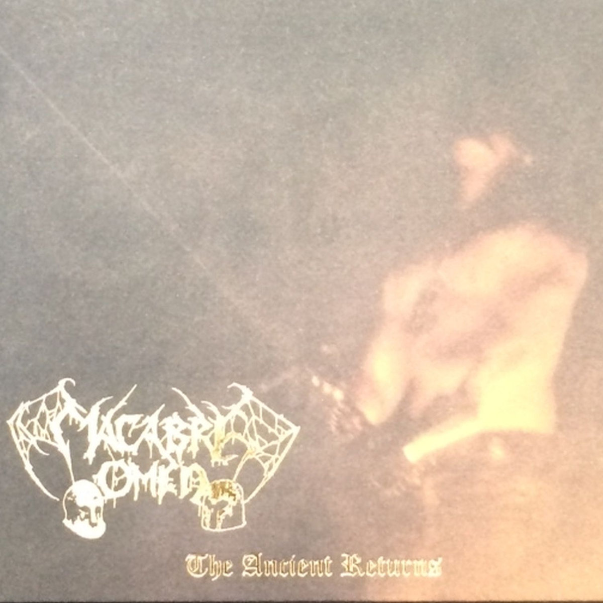 Macabre Omen – The Ancient Returns