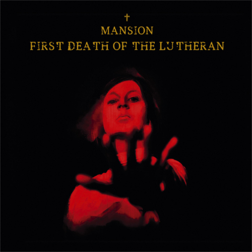Mansion – First Death Of The Lutherian
