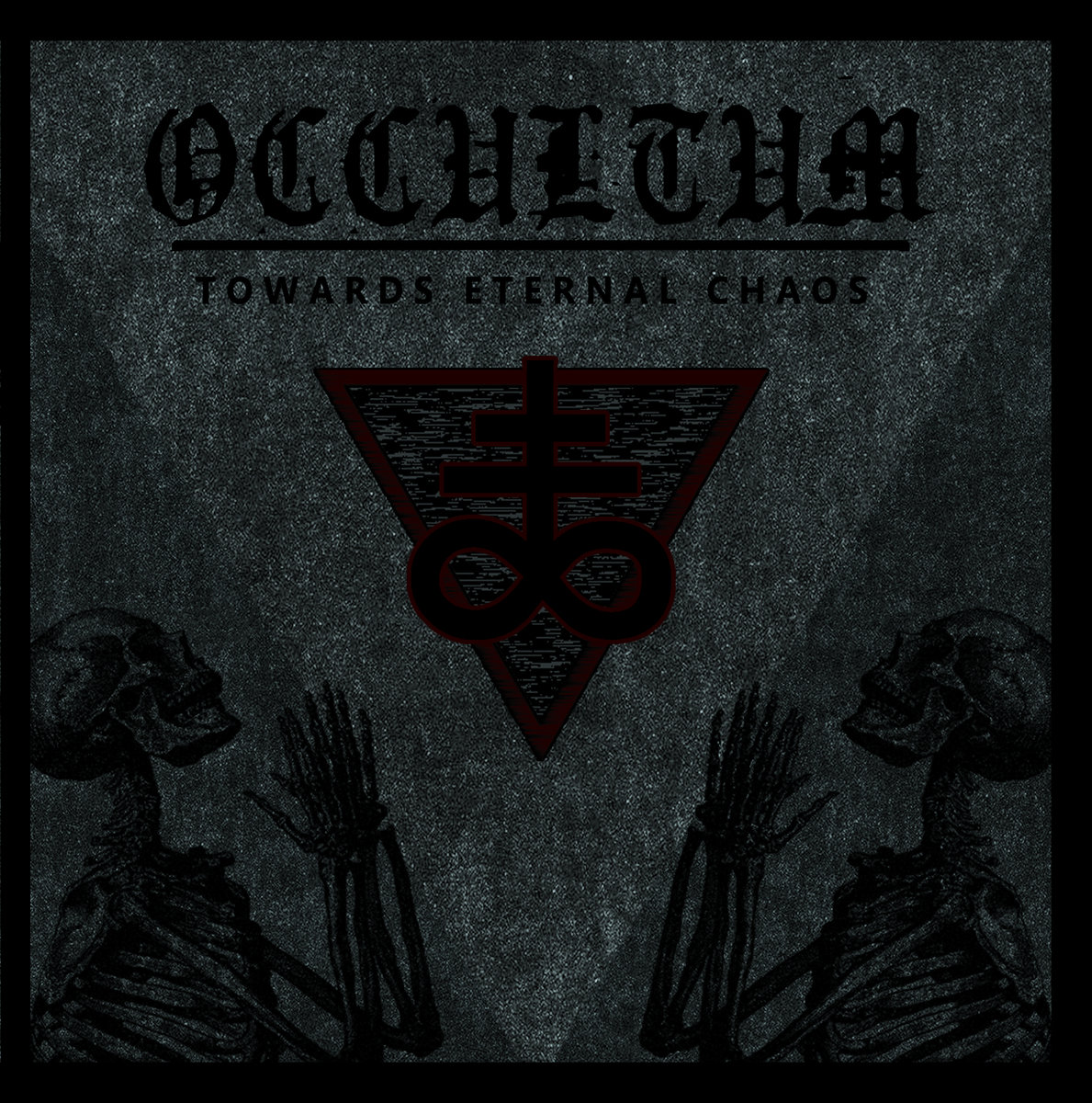 Occultum – Towards Eternal Chaos