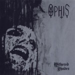 Ophis – Withered Shades