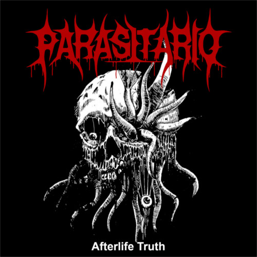 Parasitario – Afterlife Truth