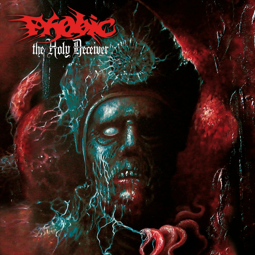 Phobic – The Holy Deceiver