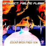 Project: Failing Flesh – Count Back From Ten