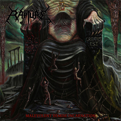 Rapture – Malevolent Demise Incarnation
