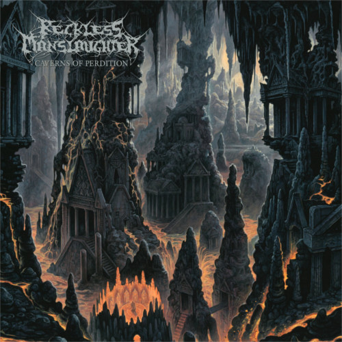 Reckless Manslaughter – Caverns Of Perdition