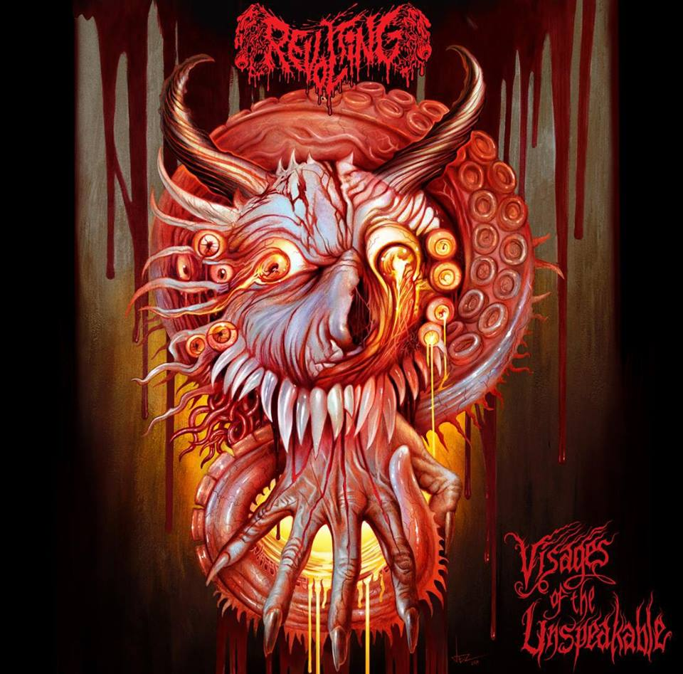Revolting – Visages Of The Unspeakable