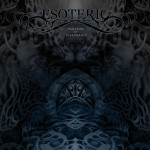 Esoteric – Paragon Of Dissonance