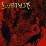 Serpent Saints – All Things Metal