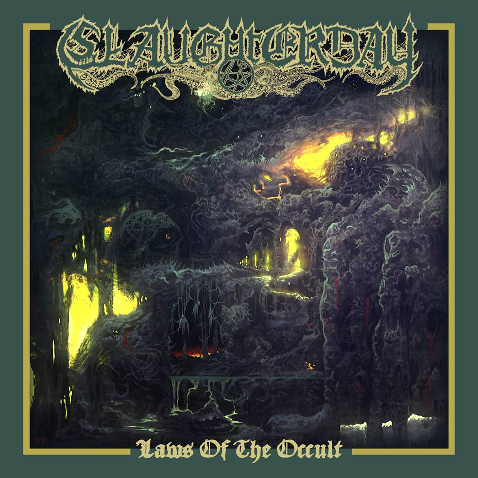 Slaughterday – Laws Of The Occult