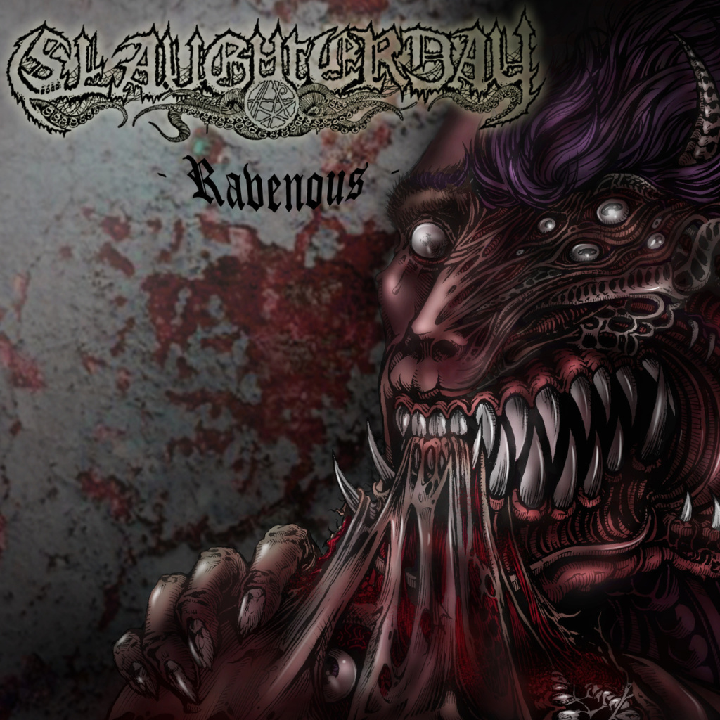 Slaughterday – Ravenous