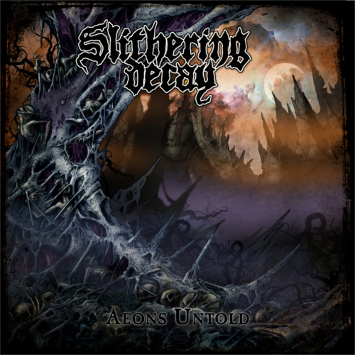 Slithering Decay – Aeons Untold