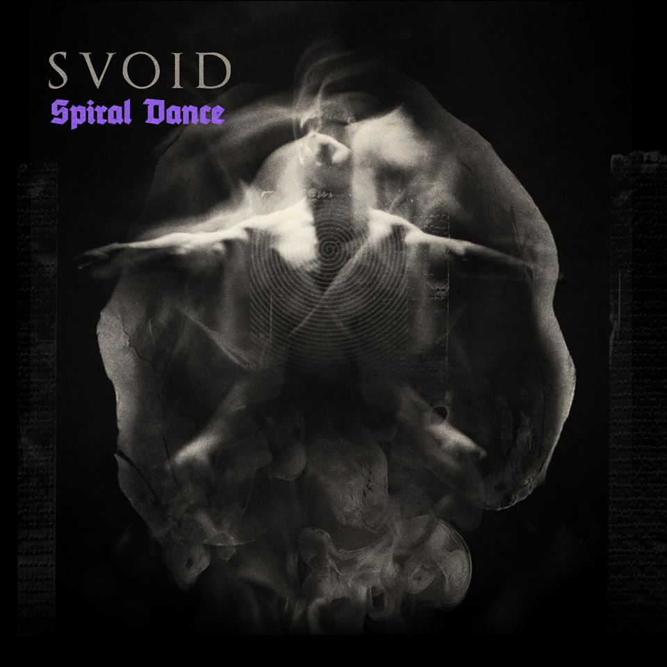 Svoid – Spiral Dance