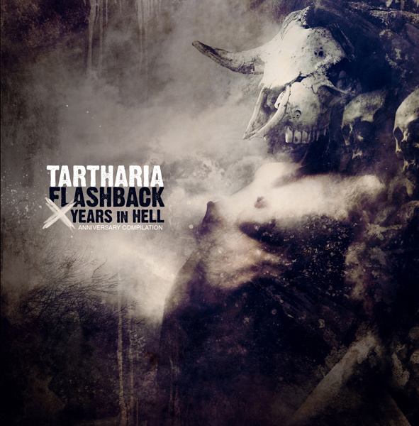 Tartharia – Flashback – X Years In Hell