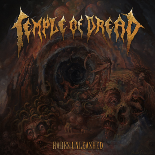 Temple Of Dread  – Hades Unleashed