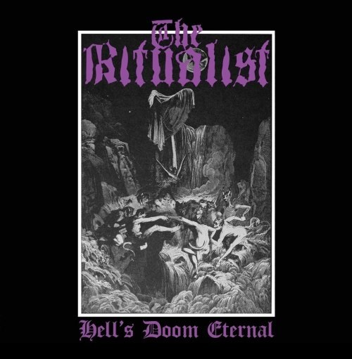 The Ritualist – Hell`s Doom Eternal