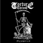 Torture Throne – Thy Serpent's Cult