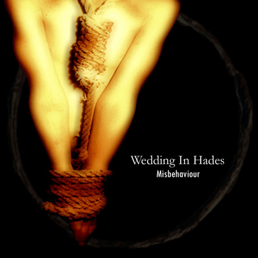Wedding In Hades – Misbehaviour
