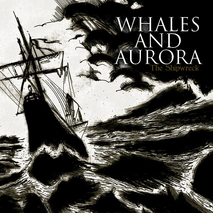 Whales And Aurora – The Shipwreck