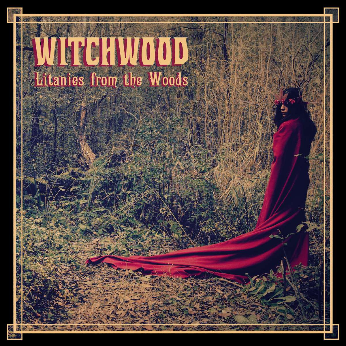 Witchwood – Litanies From The Woods