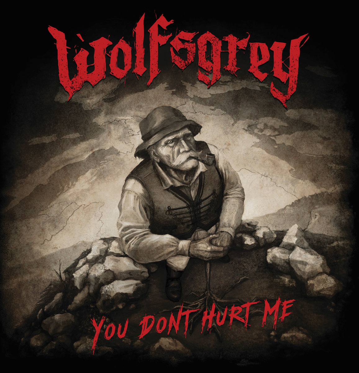 Wolfsgrey – You Don't Hurt Me