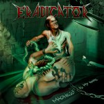 Eradicator – Madness Is My Name